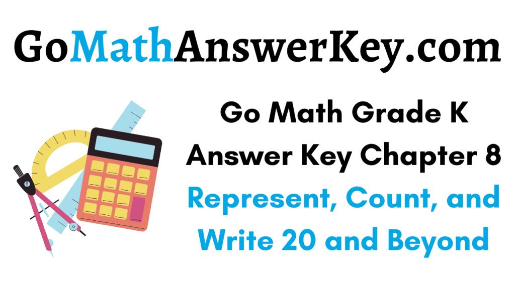 Go Math Grade K Answer Key Chapter 8