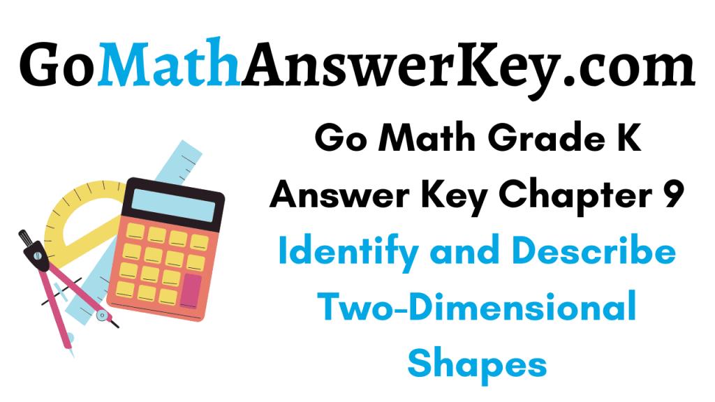 Go Math Grade K Answer Key Chapter 9