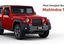 Most Googled Question on The Mahindra Thar