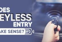 Does keyless entry make sense?