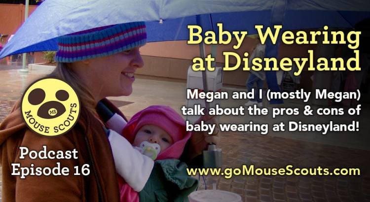Episode-016-Baby-Wearing-at-Disneyland