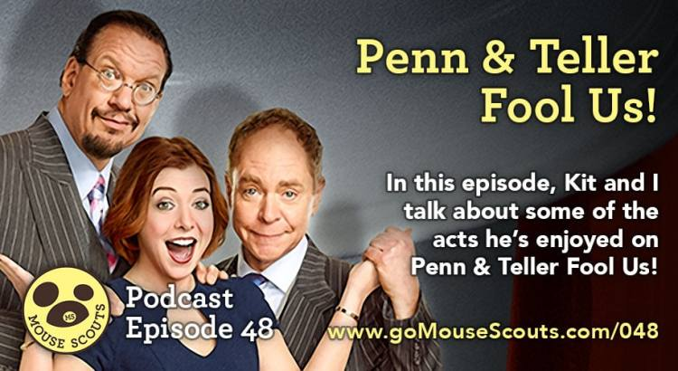 Episode-048-Penn-and-Teller-Fool-Us