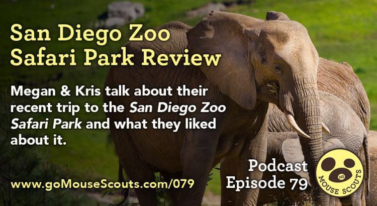 Episode-079-SD-Zoo-Safari-Park-Review