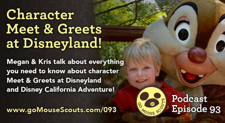 Episode-093-Character-Meet-and-Greets-at-Disneyland
