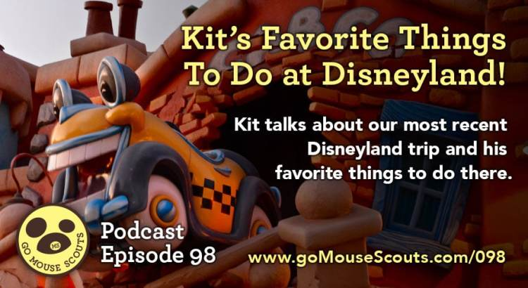 Episode-097-Kits-Favorite-Things-To-Do-at-Disneyland