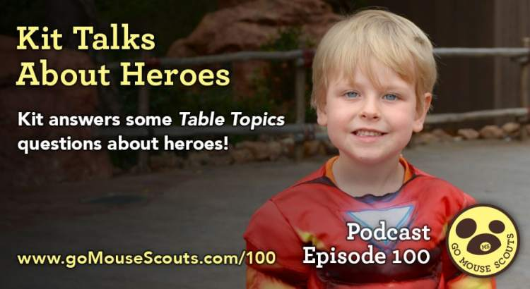 Episode-100-Kit-Table-Topics-Heroes