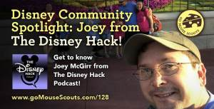 Episode-128-Disney-Community-Spotlight-Joey-McGirr-The-Disney-Hack