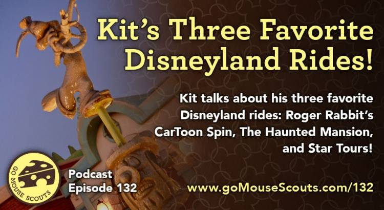 Episode-132-Kits-Three-Favorite-Disneyland-Rides
