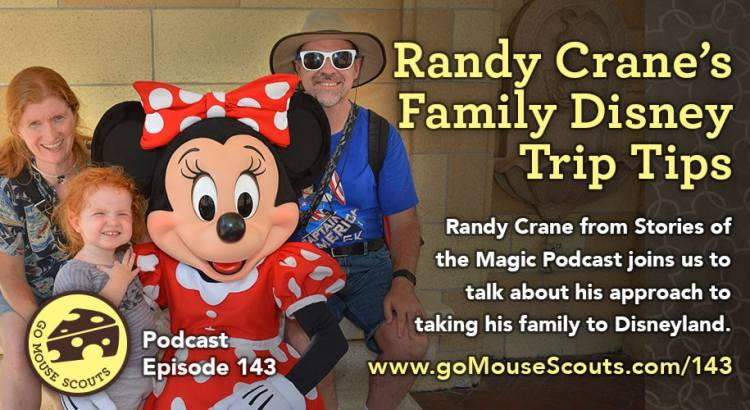 Episode-143-Disneyland-Park-Tips-with-Randy-Crane