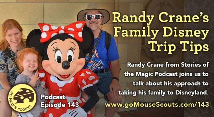 Episode-143-Disneyland-Park-Tips-with-Randy-Crane
