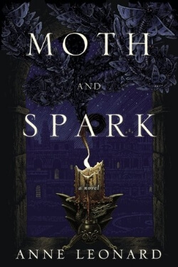 Review: Moth and Spark by Anne Leonard