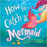 Non Toxic Gifts For Preschoolers - How to Catch a Mermaid