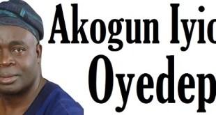 Akogun Iyiola Oyedepo...LG election