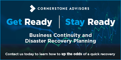 Cornerstone Advisors Disaster Recovery Business Continuity Planning