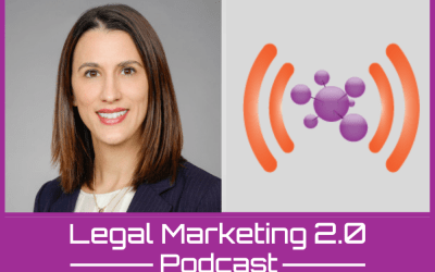 Podcast Ep. 141: Translating Digital and Social Media Marketing to Real Returns: Approaches for Law Firms