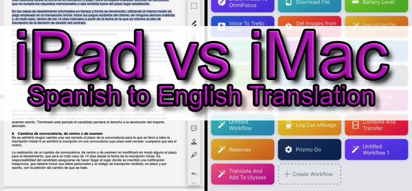 iPad vs iMac – Document translation Spanish to English - Good and