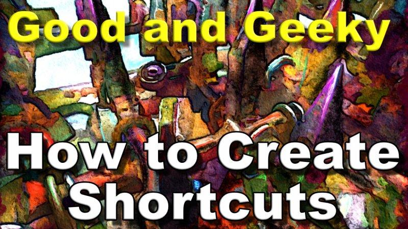 Shortcuts Tutorial