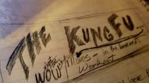 The Kung Fu Moves in The Basement Workout… and goal setting