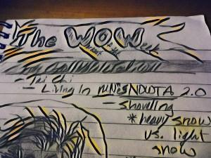 "The ""Living In MinneSNOWta Workout, 2.0""."