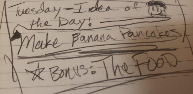 Tuesday Idea = Banana Pancakes!