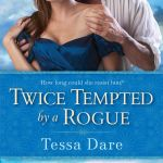 Straight up if you are down for two stubborn leads who obviously are going to end up together despite the consistent battle of wills, you should read Twice Tempted By A Rogueby Tessa Dare.