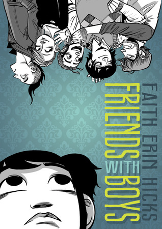 Friends With Boys, Faith Erin Hicks, Book Cover