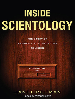 Inside Scientology The Story Of America's Most Secretive Religion Janet Reitman Audiobook Cover