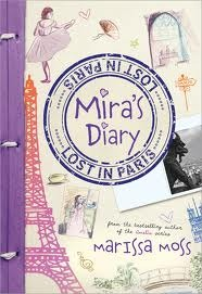 Mira's Diary Lost In Paris by Marissa Moss Book Cover