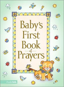 Baby's First Book Of Prayers | Good Books And Good Wine
