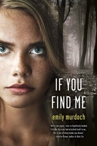 If You Find Me | Emily Murdoch | Book Review