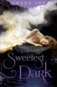 The Sweetest Dark by Shana Abe | Good Books And Good Wine