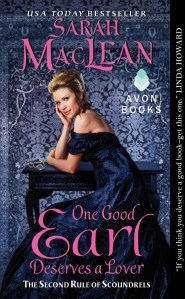 One Good Earl Deserves A Lover by Sarah MacLean | Good Books And Good Wine