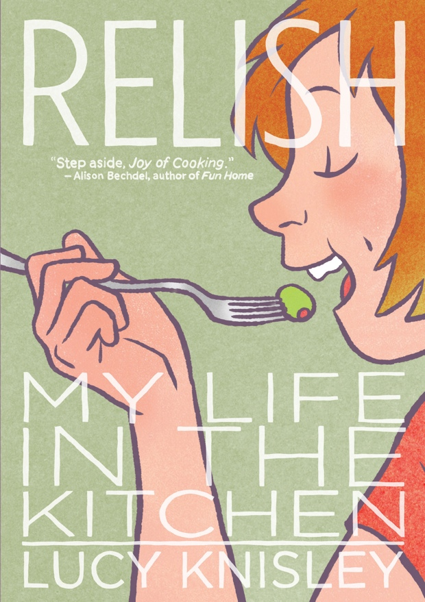 Relish by Lucy Knisley   Good Books & Good Wine
