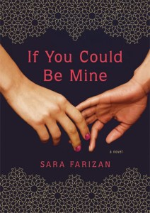 If You Could Be Mine by Sara Farizan | Good Books And Good Wine