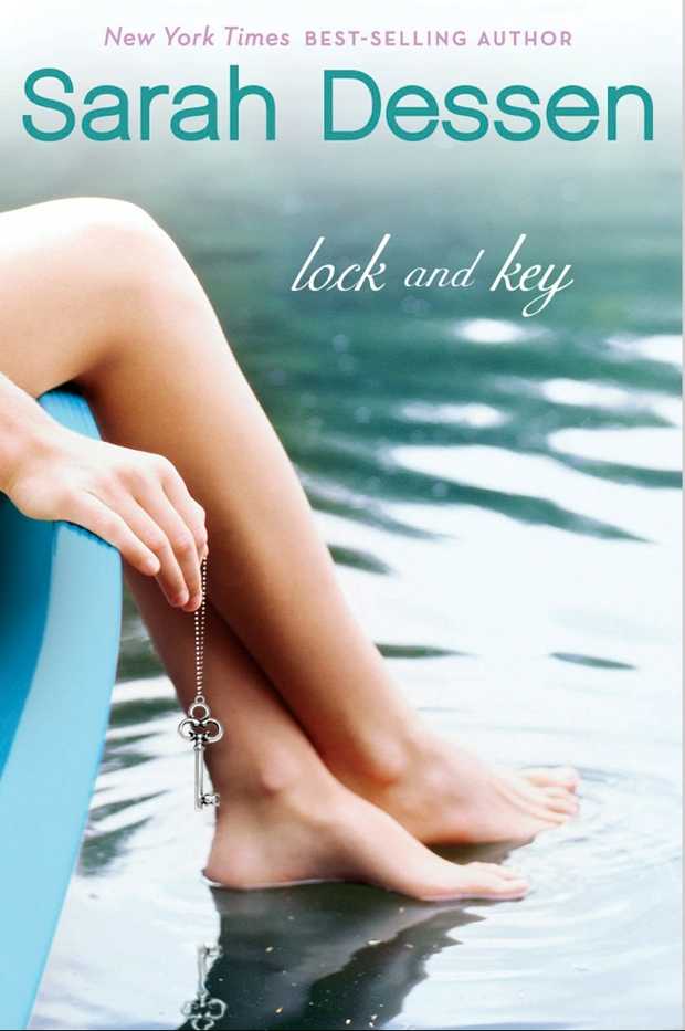 Lock And Key by Sarah Dessen | Good Books And Good Wine