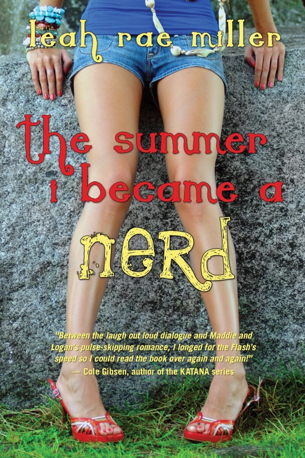 The Summer I Became A Nerd by Leah Rae Miller | Good Books And Good Wine