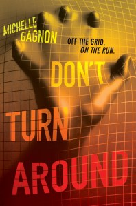 Don't Turn Around | Michelle Gagnon | Book Review