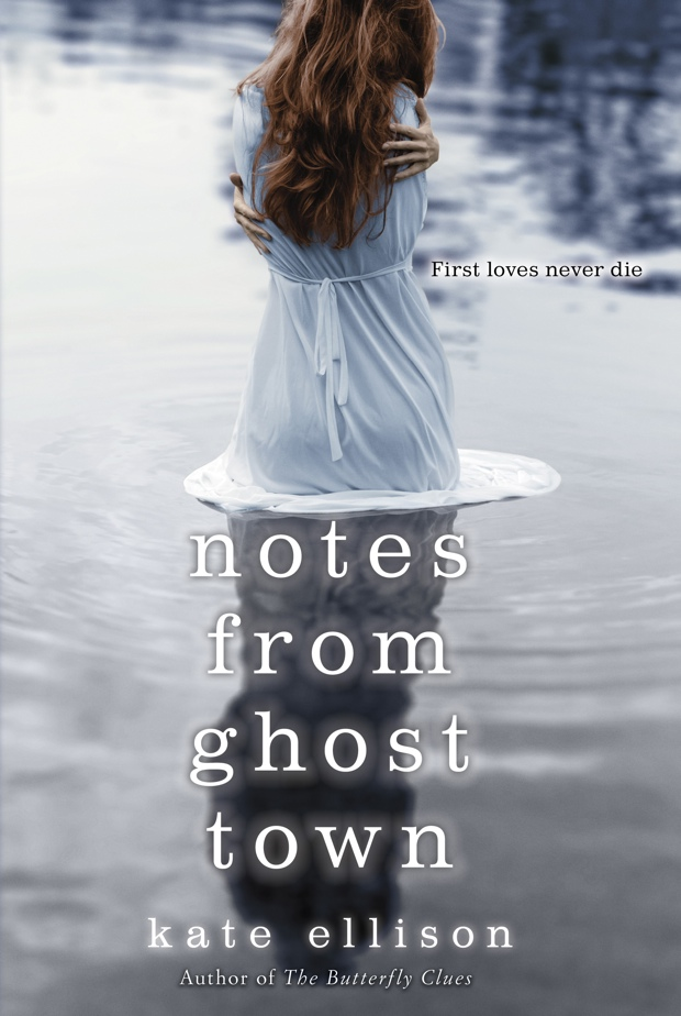 Notes From Ghost Town by Kate Ellison | Good Books And Good Wine