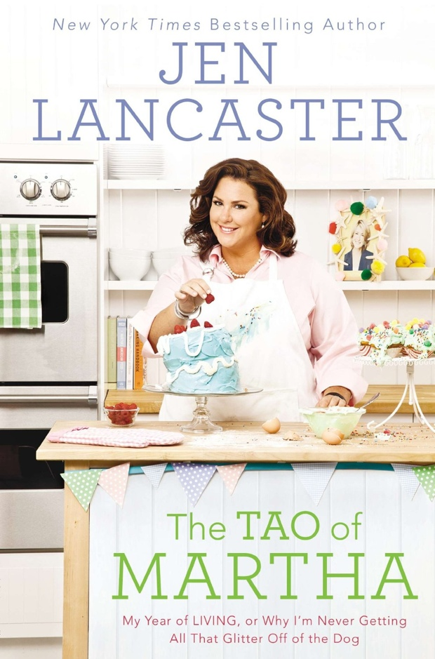 The Tao Of Martha by Jen Lancaster   Good Books And Good Wine