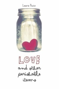 Love And Other Perishable Items by Laura Buzo | Good Books And Good Wine