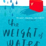 The Weight Of Water by Sarah Crossan is a middle grade book that is all about how Kasienka comes of age and overcomes her loneliness.
