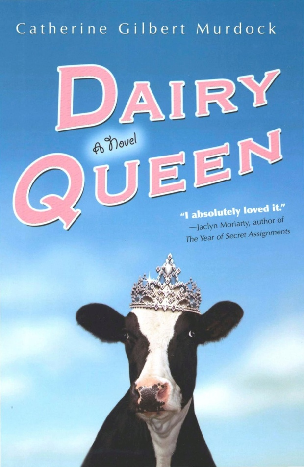 Dairy Queen by Catherine Gilbert Murdock   Good Books And Good Wine
