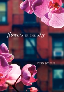 Flowers In The Sky by Lynn Joseph | Good Books And Good Wine