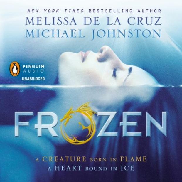 Frozen by Melissa De La Cruz and Michael Johnston | Good Books And Good Wine