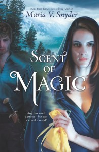 Scent Of Magic by Maria V. Snyder | Good Books and Good Wine