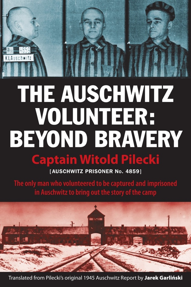 The Auschwitz Volunter
