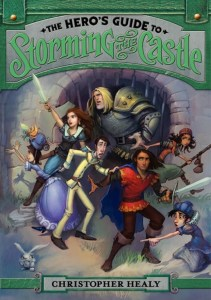 The Hero's Guide To Storming The Castle by Christopher Healy | Good Books And Good Wine