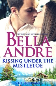 Kissing Under The Mistletoe by Bella Andre | Good Books And Good Wine