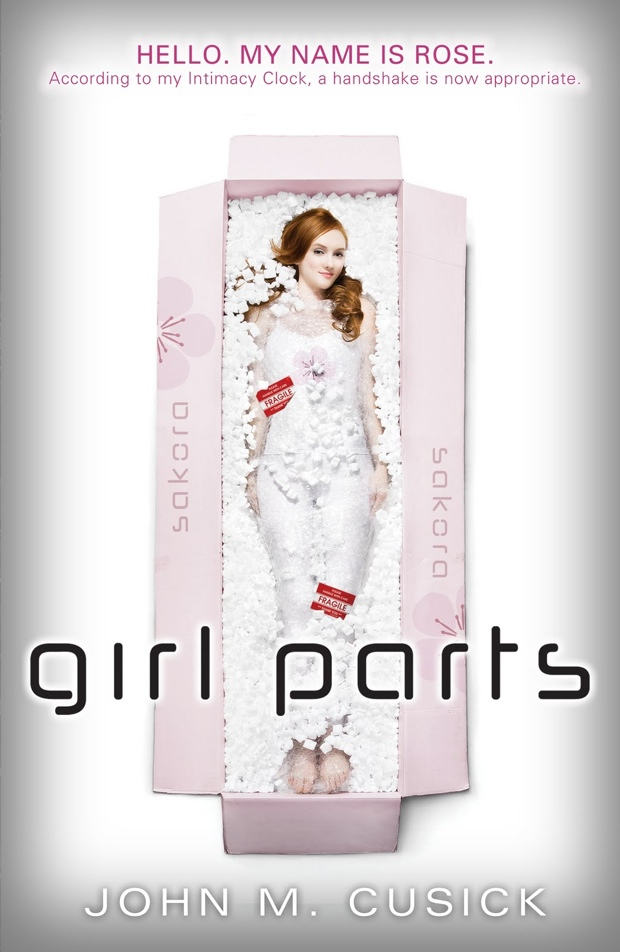 Girl Parts by John M. Cusick   Good Books And Good Wine