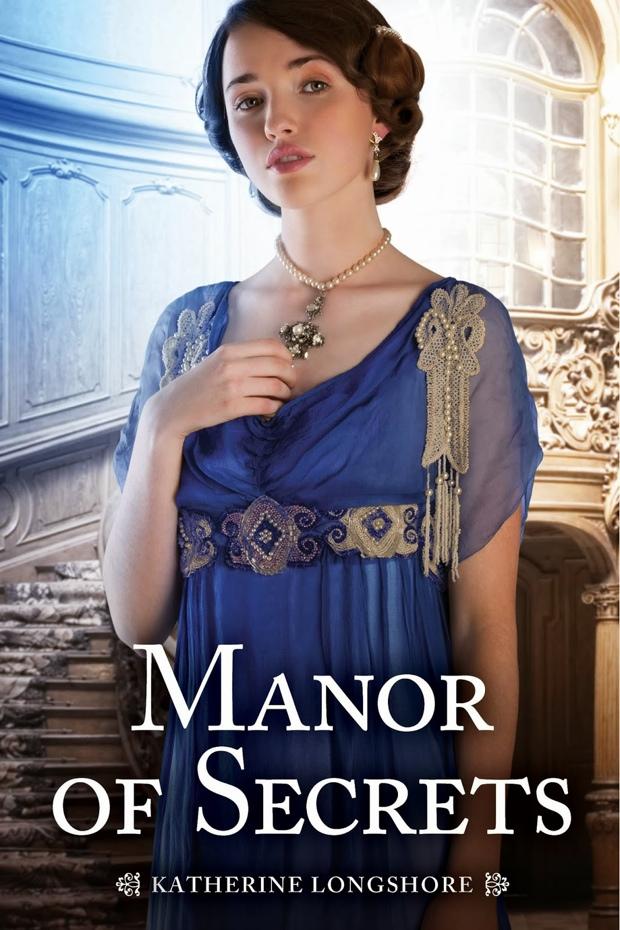 Manor Of Secrets Katherine Longshore Book Cover